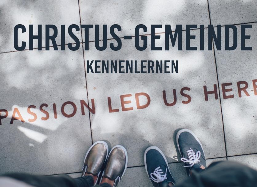 Christus-Gemeinde kennenlernen